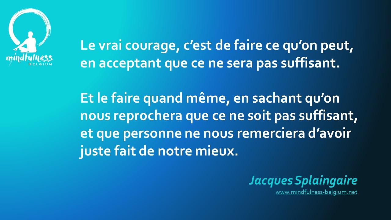 Courage ou héroïsme ?
